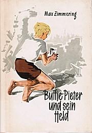 Buttje Pieter und sein Held
