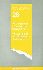 Volksentscheide in Sachsen und Hessen 1946. Volksfront und Sozialisten_in Regierungen