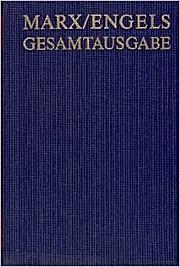 Marx/Engels Gesamtausgabe (MEGA) I/24. Text und Apparatband