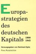 Europastrategien des deutschen Kapitals 1900-1945