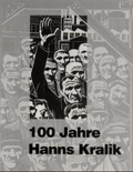 100 Jahre Hanns Kralik. Grafikkatalog