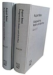 Ausgewählte Reden und Schriften. Bd. 2.1/2.2: Reden und Schriften, Reden und Schriften 1878 bis 1890 / bearb. von Ursula Herrmann ì und Heinrich Gemkow