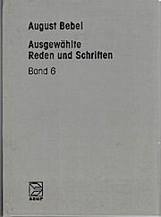 Ausgewählte Reden und Schriften. Bd. 6: Aus meinem Leben / bearb. von_Ursula Herrmann