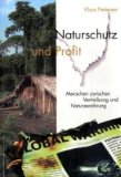 Naturschutz und Profit: Menschen zwischen Vertreibung und Naturzerstörung;
