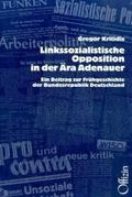Linkssozialistische Opposition in der Ära Adenauer