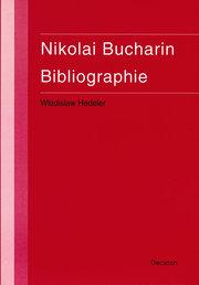 Nikolai Bucharin. Bibliographie