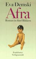 Afra.  Roman in fünf Bildern