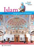 Islam; Lesen-Staunen-Wissen   ; Lesen-Staunen-Wissen ; Ill. v. Glazer-Naudé, Ludvik; Deutsch; , mit vielen Fotos, durchgehend farbig -