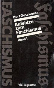 Aufsätze zum Faschismus. Band I und II