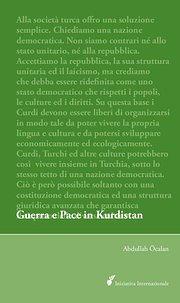 Guerra e Pace in Kurdistan: Prospettive per una soluzione politica della questione curda