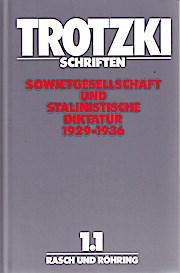 Schriften 1/1. Sowjetgesellschaft und stalinistische Diktatur (1929-1936)