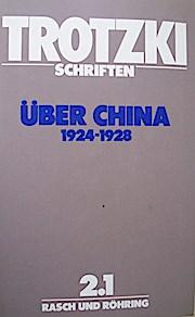 Schriften 2/1. Schriften über China 1924-1928
