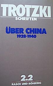 Schriften 2/2. Schriften über China 1928-1940