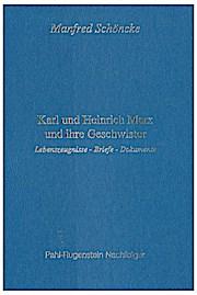 Karl und Heinrich Marx und ihre Geschwister: Lebenszeugnisse, Briefe, Dokumente