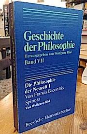 Geschichte der Philosophie: Geschichte der Philosphie Band VII. Die Philosophie der Neuzeit 1. Von Francis Bacon bis Spinoza