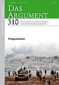 Das Argument 310: Kriegsszenarien;  56. Jahrgang, Heft 5/2014