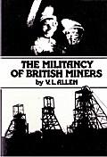 Militancy of British Miners